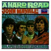 John Mayall/John Mayall & the Bluesbreakers (John Mayall)/The Bluesbreakers (John Mayall): A Hard Road [Remaster]