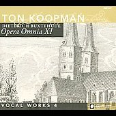 Buxtehude: Complete Works 11 (Vocal Works 4)