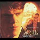 Gabriel Yared: The Talented Mr. Ripley [Music from the Motion Picture]