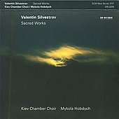 Valentine Silvestrov: Sacred Works