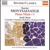 Xavier Montsalvatage: Piano Music, Vol. 1