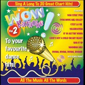 Karaoke: Wow! Karaoke, Vol. 2: To Your Favourite Dance Hits