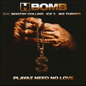 H-Bomb (Rap): Playaz Need No Love *