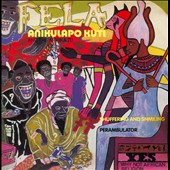 Fela Kuti: Shuffering and Shmiling/No Agreement [Digipak]