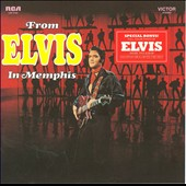 Elvis Presley: From Elvis in Memphis [Legacy Edition] [Digipak]
