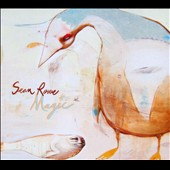Sean Rowe: Magic [Digipak]