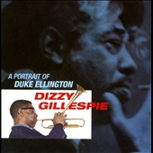 Dizzy Gillespie: A Portrait of Duke Ellington