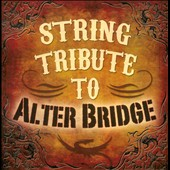 Various Artists: String Tribute to Alter Bridge
