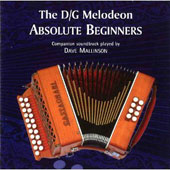 Dave Mallinson: The  D/G Melodeon: Absolute Beginners *