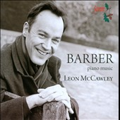 Samuel Barber: Piano Music / Leon McCawley, piano