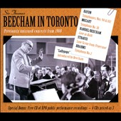 Sir Thomas Beecham In Toronto / previously Unissued Concerts