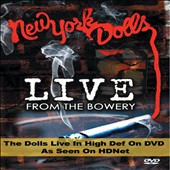 New York Dolls: Live from the Bowery *