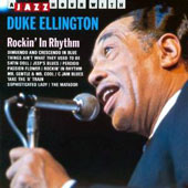 Duke Ellington/Duke Ellington & His Orchestra: Rockin' in Rhythm [Jazz Hour]