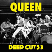 Queen: Deep Cuts, Vol. 3 (1984 - 1995)