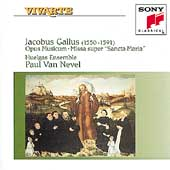Gallus: Opus Musicum, etc / van Nevel, Huelgas Ensemble
