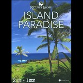 Various Artists: Nature's Escape: Island Paradise [Digipak]