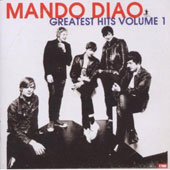 Mando Diao: Greatest Hits, Vol. 1