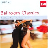 Essential Ballroom Classics - Over 2 hours of captivation dance music