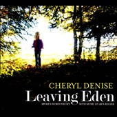Cheryl Denise: Leaving Eden [Slipcase]
