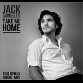 Jack Savoretti (Singer/Songwriter/Guitar): Take Me Home EP [EP]