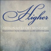 Shekinah Glory Ministry: Higher
