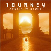 Austin Wintory: Journey [Original Video Game Soundtrack]