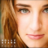 Holly Starr: Focus *