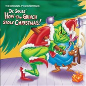 Dr. Seuss: Dr. Seuss' How the Grinch Stole Christmas! [Original TV Soundtrack]