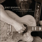 Jamey Johnson: Living for a Song: A Tribute to Hank Cochran