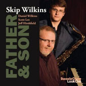 Skip Wilkins: Father & Son