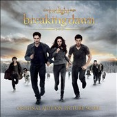 Carter Burwell: The  Twilight Saga: Breaking Dawn, Pt. 2 [Original Motion Picture Score]