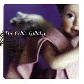 Various Artists: The Celtic Lullaby