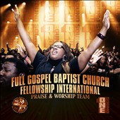 Full Gospel Baptist Church Fellowship: Ministry of Worship: One Sound