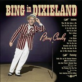 Bing Crosby: Bing in Dixieland [Digipak]