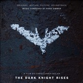 Hans Zimmer (Composer): The Dark Knight Rises [Original Motion Picture Soundtrack]