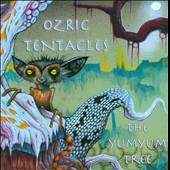 Ozric Tentacles: The Yum Yum Tree