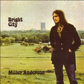 Miller Anderson: Bright City [Digipak]