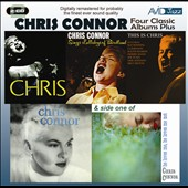 Chris Connor (Vocals): Four Classic Albums Plus: Sings Lullabys of Birdland/Chris/This Is Chris/Chris Connor
