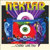 Nektar: Sounds Like This [Digipak]
