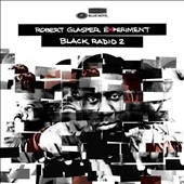 Robert Glasper Experiment/Robert Glasper (Piano): Black Radio 2 [Deluxe Edition] *