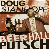 Doug Stanhope: Beer Hall Putsch [PA] [Digipak] *