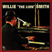 Willie Smith: The Lion