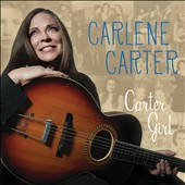 Carlene Carter: Carter Girl [Digipak]