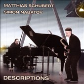 Matthias Schubert/Simon Nabatov: Descriptions