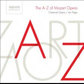 The A-Z of Mozart Opera, Classical Opera / Ian Page