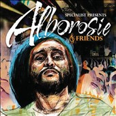 Alborosie: Specialist Presents Alborosie & Friends *