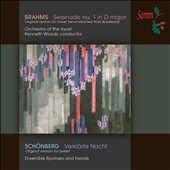 Schönberg: Verklärte Nacht; Brahms: Serenade No. 1 / Orchestra of the Swan; Woods; Ensemble Epomeo