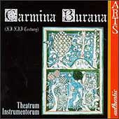 Carmina Burana (XI-XII Century) / Theatrum Instrumentorum