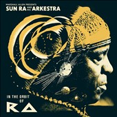 Sun Ra & His Arkestra/Marshall Allen/Sun Ra: In the Orbit of Ra [Digipak] *