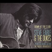 Steve Earle/Steve Earle & the Dukes: Down At the Club: Cotton Club, Atlanta, Ga 1988: Fm Radio Broadcast